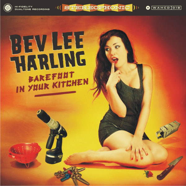Bev Lee Harling Barefoot in Your Kitchen
